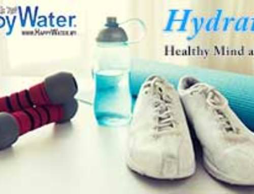 Why is Hydration important to maintain a healthy mind and body