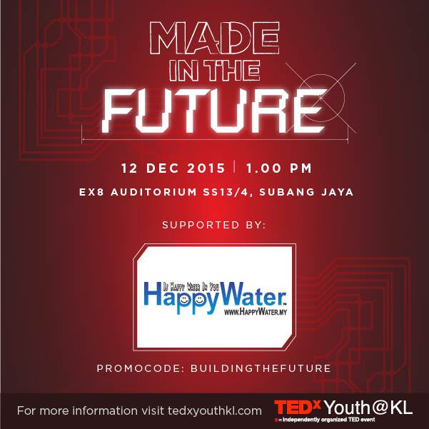 "At TEDxYouth@KL 2015, young people will get together to explore what it means to be ""Made in the Future""."
